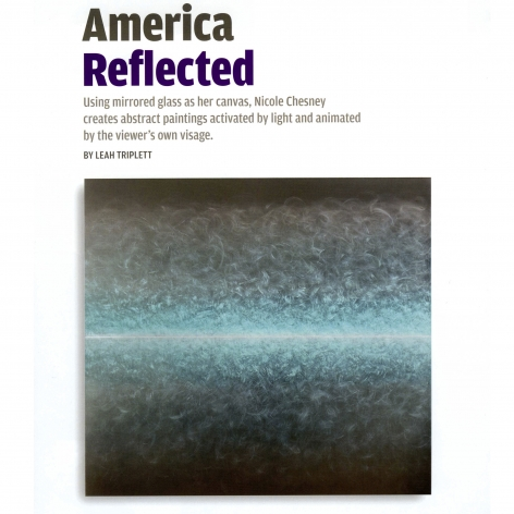 AMERICA REFLECTED: NICOLE CHESNEY'S LUMINESCENCE