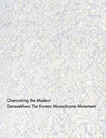 Overcoming the Modern Dansaekhwa