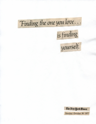 Cutting Out the New York Times, Finding the one you love...is finding yourself, 1977/2010, Part 1 of 7, Toner ink on adhesive paper, 77.17h x 7.88w in (196h x 20w cm)