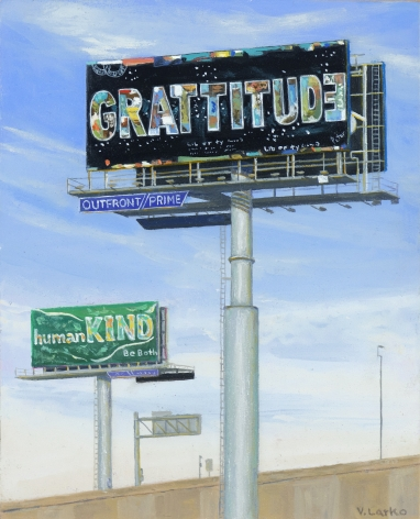 Valeri Larko painting titled Sign of the Times X (Grattitude), 2019, oil on panel, 10 x 8 inches imagery urban landscape featuring billboards stating Grattude, Human Kind
