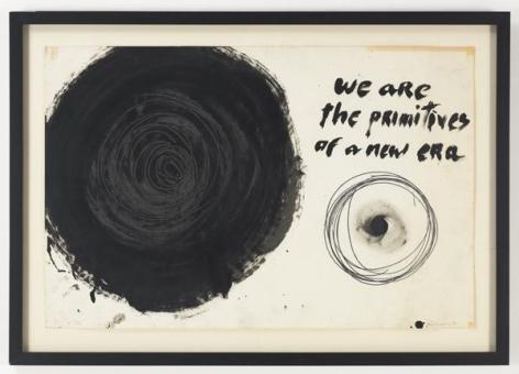 ALDO TAMBELLINI We Are the Primitives of a New Era, from the Manifesto Series , 1961