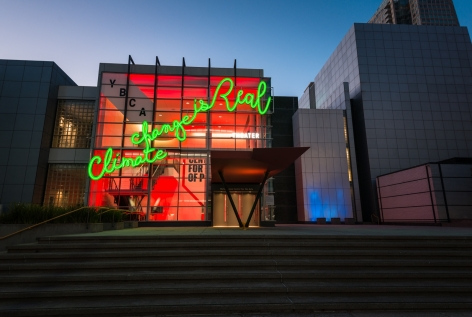 Andrea BowersClimate Change is Real (Global Climate Action Summit, San Francisco), 2018 Aluminum, paint, neon, LED lights86 x 456 x 8 in (218.4 x 1158.2 x 20.3 cm)Global Climate Action Summit, Yerba Buena Center for the Arts, San Francisco September 10–17, 2018
