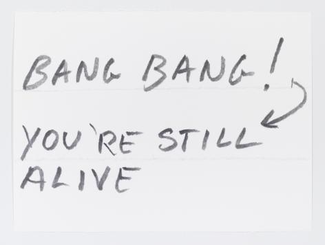 Sean Landers, Bang Bang! You're Still Alive