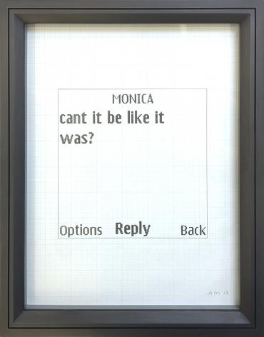 Adam McEwen, Untitled Text Msg. (Monica)