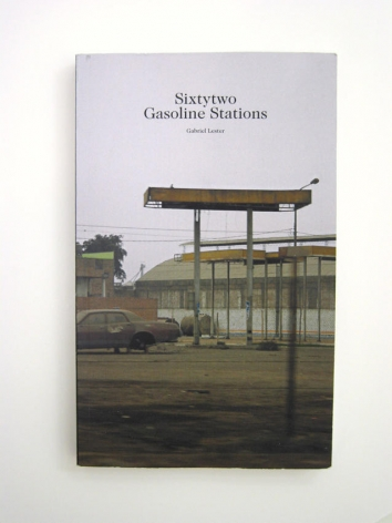 Gabriel Lester Sixtytwo Gasoline Stations