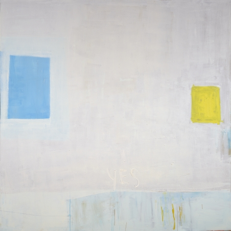 Katherine Parker, The Conversation, 2017,  Oil on canvas,  60 x 60 inches. Abstract work with the word 'yes' painted in yellow, and two rectangles facing each other in blue and yellow. Katherine Parker is known for her large vividly painted canvases which are characterized by layers of stumbled and abraded oil paint.