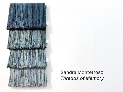 Sandra Monterroso:Threads of Memory