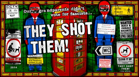 GILBERT & GEORGE, THEY SHOT THEM, 2014 © Gilbert & George