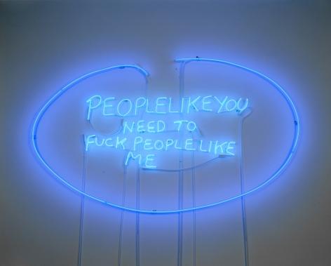 TRACEY EMIN, People Like You Need to Fuck People Like Me, 2002