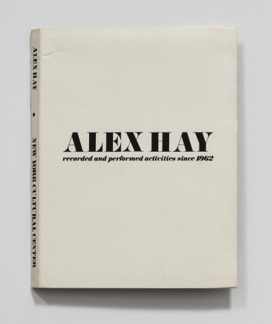 ALEX HAY, Recorded and Performed Activities Since 1962