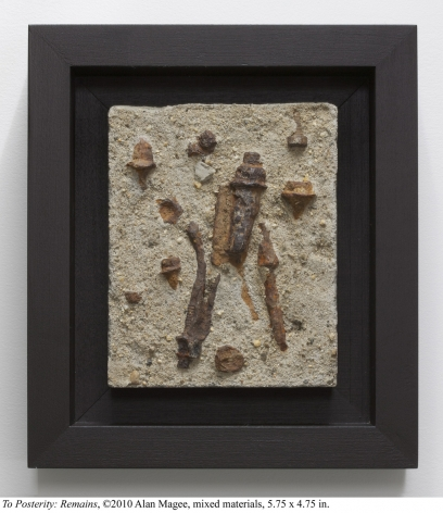 Alan Magee, To Posterity: Remains, 2010, mixed media, 5.75 x 4.75 inches
