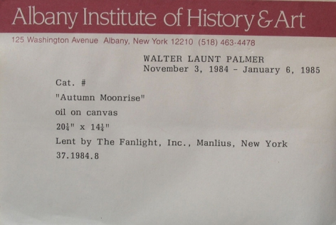 """Label verso on """"Autumn Moonrise"""" by Walter Launt Palmer."""