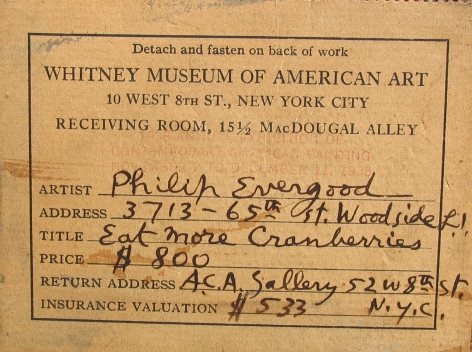 Whitney Art Museum label verso on Eat More Cranberries by Philip Evergood.