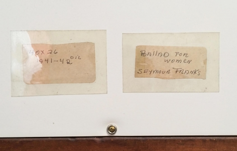 """Labels verso on """"Ballad for Two Women"""" by Seymour Franks."""