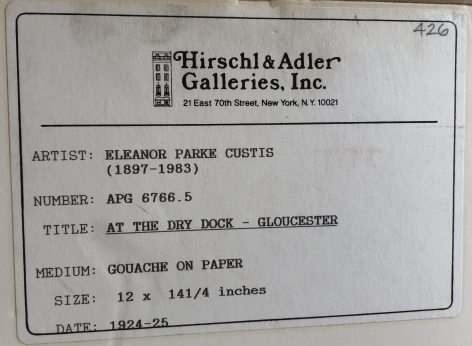 """Label on """"At the Dry Dock, Gloucester, MA"""" by Eleanor Parke Custis."""