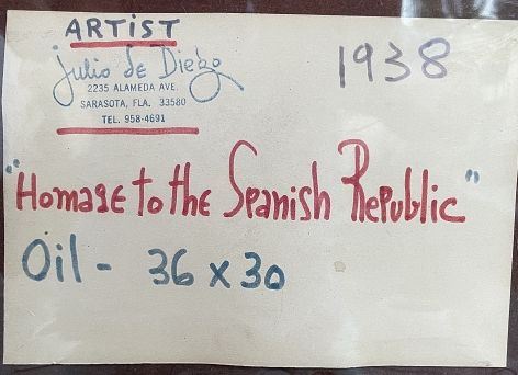 Label verso on Homage to the Spanish Republic 1938 oil painting by Julio De Diego.