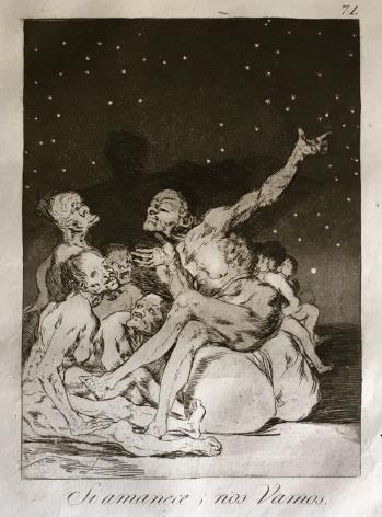 Francisco Jose de Goya y Lucientes (Spain, 1746 – 1828)  Si Amanece; Nos Vamos/When day breaks we will be off  from Los Caprichos, first edition, 1799