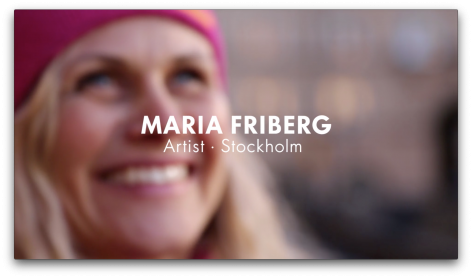 MARIA FRIBERG  Artist Profile, presented by Absolut.