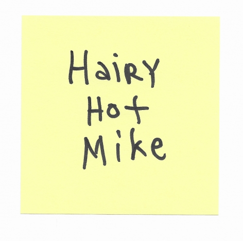 JOE OVELMAN  Post-it Series X (Hairy Hot Mike)  ink on paper, 3 x 3 inches.