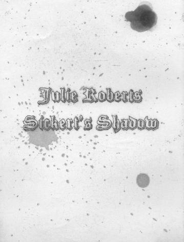 Julie Roberts Sickert's Shadow, portfolio of 5 etchings