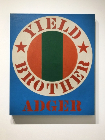 Robert Indiana -  Yield, Brother Adger, 1966  | Frieze Masters 2020 : Adger Cowans & Friends | Bruce Silverstein Gallery
