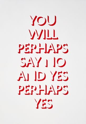 Eve Fowler, you will perhaps say no and yes perhaps yes, 2015. Acrylic and screen print on canvas, 69 x 48 inches, 175.3 x 122 cm (EF15.018)