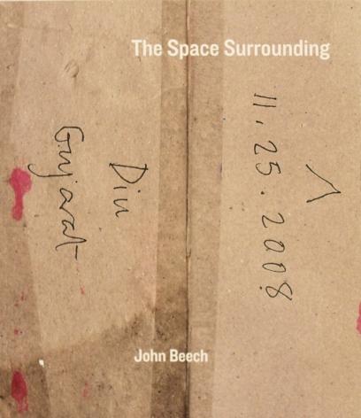 John Beech: The Space Surrounding,2012