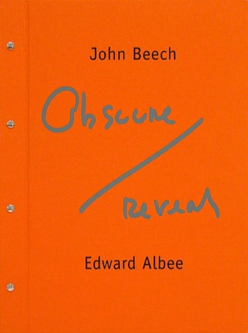 John Beech and Edward Albee: Obscure/Reveal, 2008