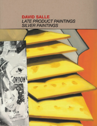 David Salle Late Product Paintings Skarstedt Publication Book Cover