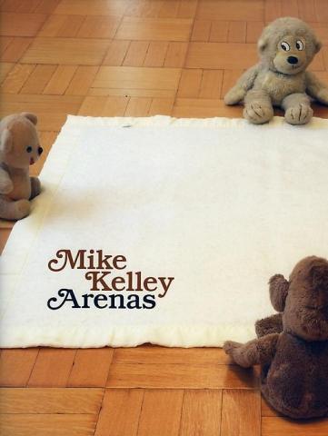 Mike Kelley Arenas Skarstedt Publication Book Cover