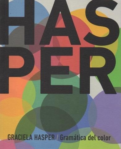 Graciela Hasper: Gramática del color