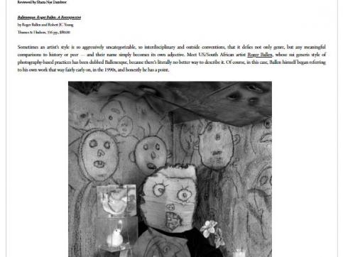 Roger Ballen - Ballenesque: Riot Material - The Aggressively Uncategorizable Roger Ballen By Shana Nys Dambrot