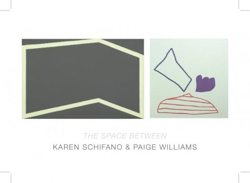 KAREN SCHIFANO & PAIGE WILLIAMS