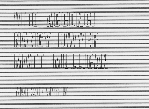Vito Acconci, Nancy Dwyer, Matt Mullican