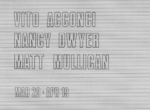 Vito Acconci, Nancy Dwyer, Matt Mullican