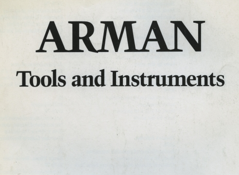 Arman: Tools and Instruments