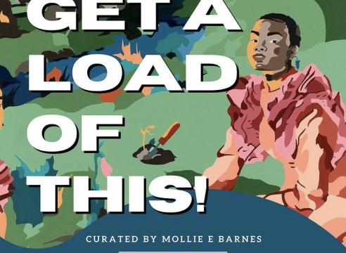 """Group Exhibition: """"Get a Load of This!"""", curated by Mollie E. Barnes, Daniel Raphael Gallery, London, UK"""