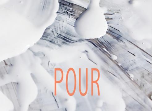 pour, a group exhibition