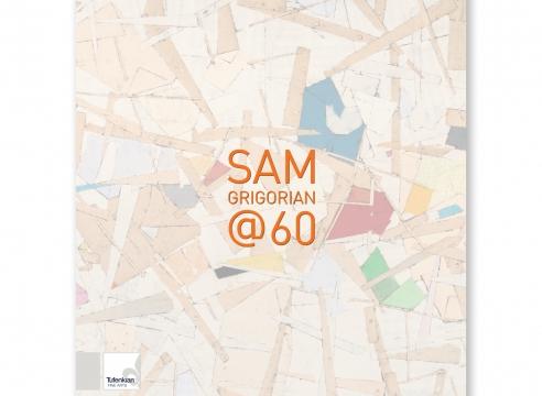 SAM GRIGORIAN @ 60