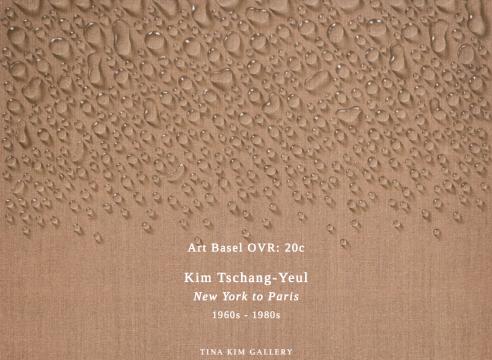 Art Basel OVR:20c — Kim Tschang-Yeul