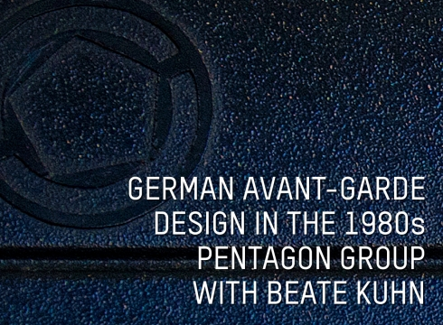 German Avant-Garde Design of the 1980s: Pentagon Group with Beate Kuhn