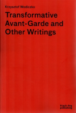 Transformative Avant-Garde and Other Writings