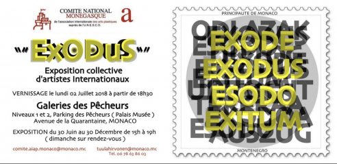 Exodus, Gallery des Pêcheurs Monaco