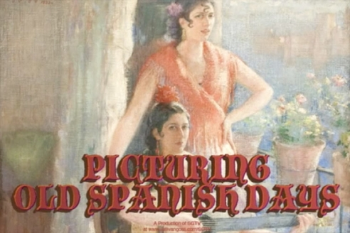 Picturing Old Spanish Days