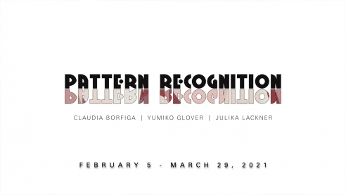 PATTERN RECOGNITION: Claudia Borfiga, Yumiko Glover, Julika Lackner