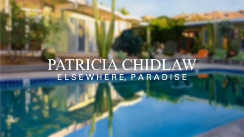 PATRICIA CHIDLAW: Elsewhere, Paradise