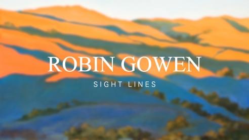 ROBIN GOWEN: Sight LInes