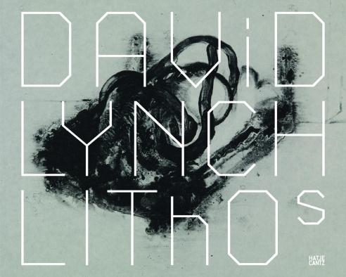 David Lynch: Lithos