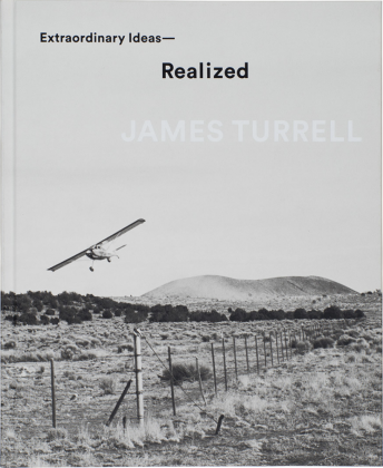James Turrell: Extraordinary Ideas - Realized