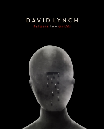 David Lynch: Between Two Worlds
